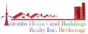 Toronto Homes and Buildings Realty Inc., Brokerage